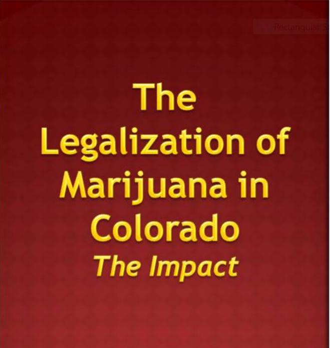 Legalization of Marijuana in Colorado – The Impact