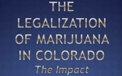 The Legalization of Marijuana in Colorado: The Impact