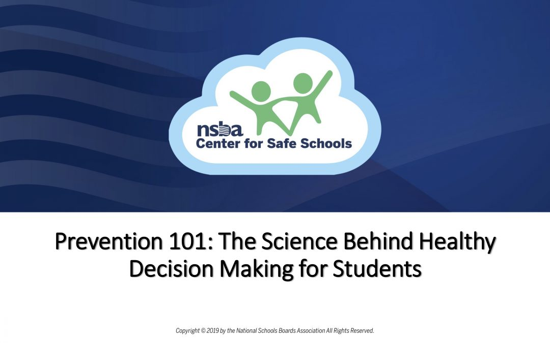 Prevention 101: The Science Behind Healthy Decision Making for Students